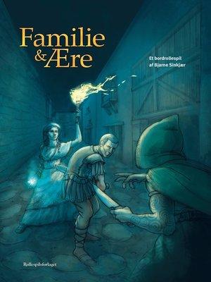 cover image of Familie og ære