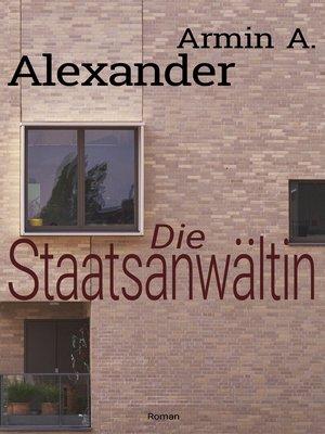 cover image of Die Staatsanwältin