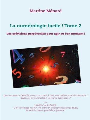 cover image of La numérologie facile !           Tome 2