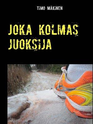 cover image of Joka kolmas juoksija