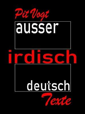 cover image of Ausser Irdisch Deutsch