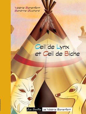 cover image of Oeil de lynx et Oeil de biche