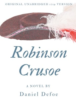 cover image of Robinson Crusoe (Original unabridged 1719 version)