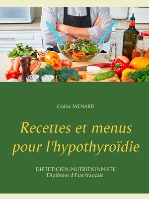 cover image of Recettes et menus pour l'hypothyroïdie