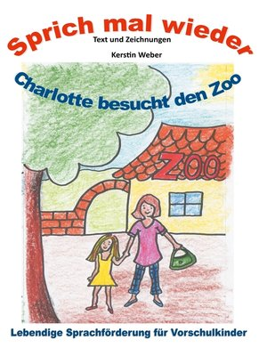 cover image of Charlotte besucht den Zoo