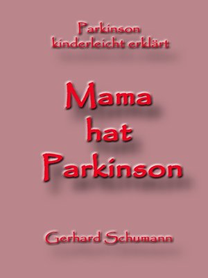 cover image of Mama hat Parkinson