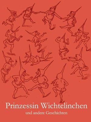 cover image of Prinzessin Wichtelinchen