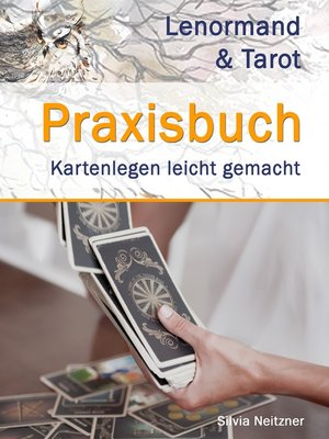 cover image of Praxisbuch Lenormand & Tarot