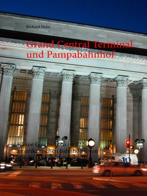 cover image of Grand Central Terminal und Pampabahnhof