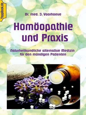 cover image of Homöopathie und Praxis