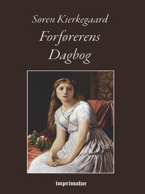 cover image of Forførerens Dagbog