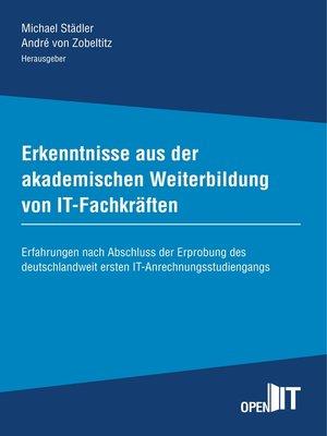 cover image of Erkenntnisse aus der akademischen Weiterbildung von IT-Fachkräften