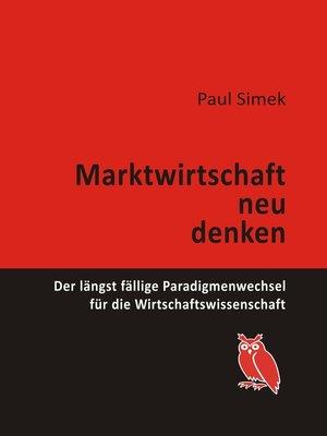 cover image of Marktwirtschaft neu denken