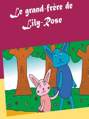 cover image of Le grand-frère de Lily-Rose