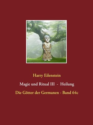 cover image of Magie und Ritual III -- Heilung