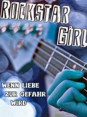 cover image of Rockstar Girl
