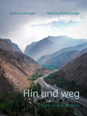 cover image of Hin und weg