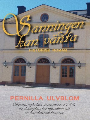 cover image of Sanningen kan vänta