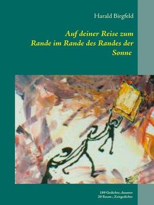 cover image of Auf deiner Reise zum Rande im Rande des Randes der Sonne