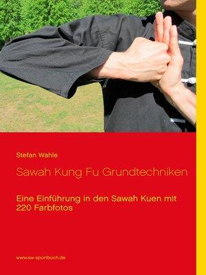 cover image of Sawah Kung Fu Grundtechniken