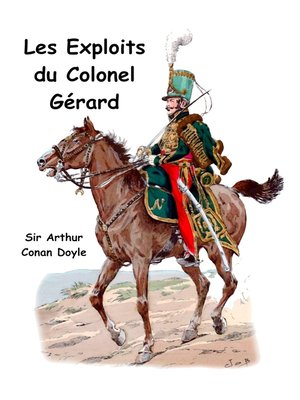 cover image of Les exploits du colonel Gérard