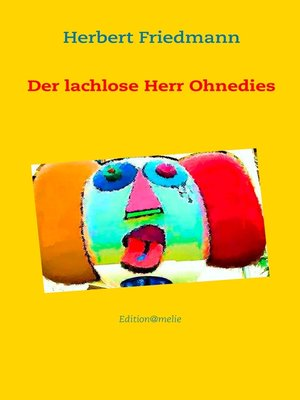 cover image of Der lachlose Herr Ohnedies