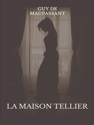 cover image of La maison Tellier
