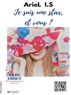 cover image of Je suis une star, et vous?
