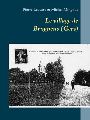 cover image of Le village de Brugnens (Gers)