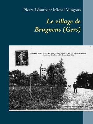 cover image of Le village de Brugnens (Gers)