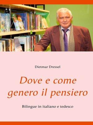 cover image of Dove e come genero il pensiero
