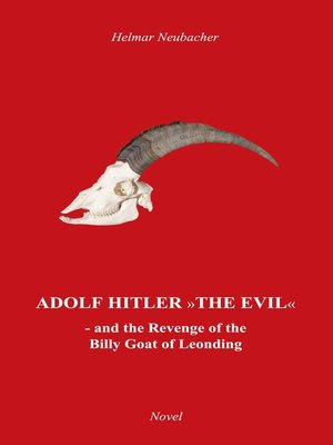 "cover image of ""Adolf Hitler"" the Evil"