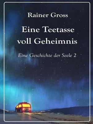 cover image of Eine Teetasse voll Geheimnis