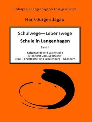 cover image of Schulwege – Lebenswege--Schule in Langenhagen II