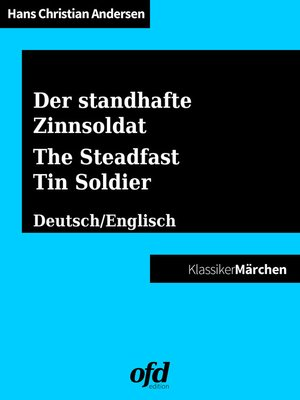 cover image of Der standhafte Zinnsoldat--The Steadfast Tin Soldier