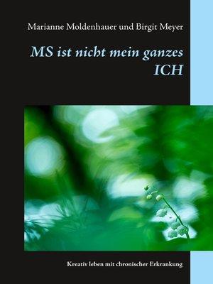 cover image of MS ist nicht mein ganzes ICH