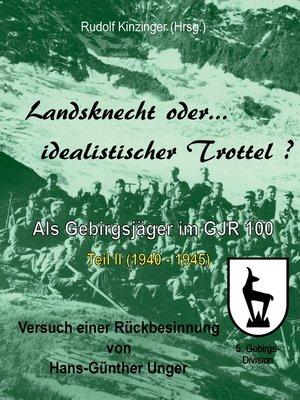 cover image of Landsknecht oder idealistischer Trottel?