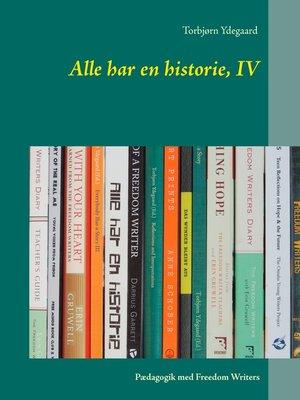 cover image of Alle har en historie, IV