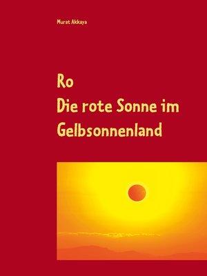 cover image of Die rote Sonne im Gelbsonnenland