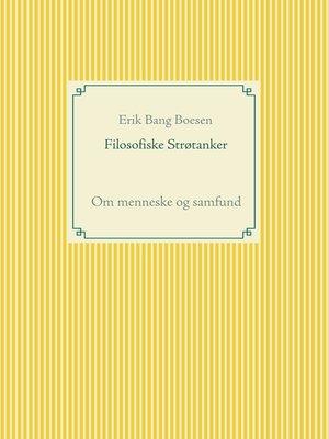 cover image of Filosofiske Strøtanker