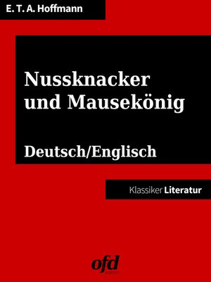 cover image of Nussknacker und Mausekönig--The Nutcracker and the Mouse King