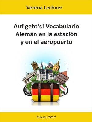 cover image of Auf geht's! Vocabulario