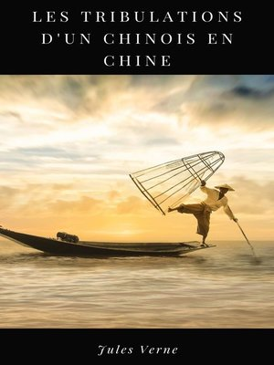 cover image of Les tribulations d'un chinois en Chine