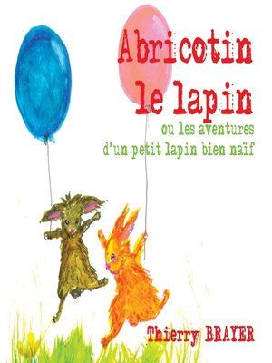 cover image of Abricotin le lapin