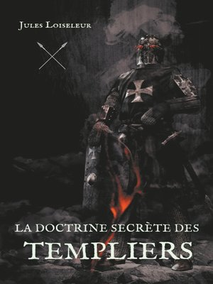 cover image of La doctrine secrète des templiers