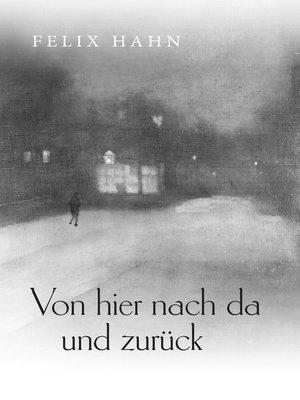 cover image of Von hier nach da und zurück