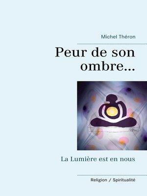 cover image of Peur de son ombre...