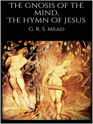 cover image of The gnosis of the mind, the hymn of Jesus