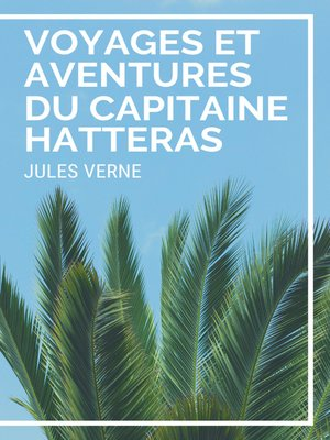 cover image of Voyages et Aventures du Capitaine Hatteras