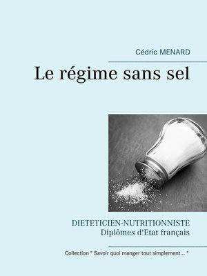 cover image of Le régime sans sel